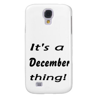 It's a December thing! Samsung Galaxy S4 Cases