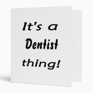 It's a dentist thing! 3 ring binder