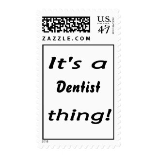 It's a dentist thing! postage stamp