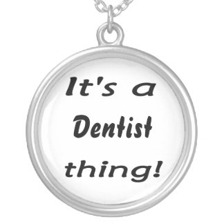 It's a dentist thing! silver plated necklace