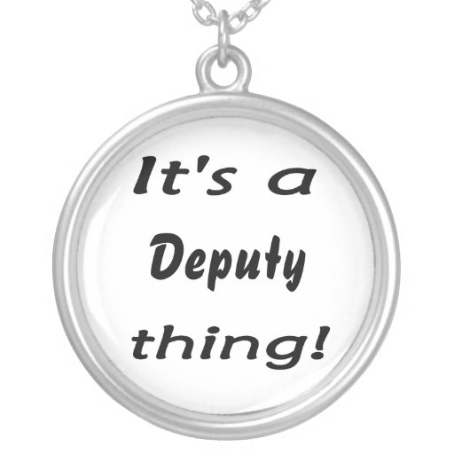 It's a deputy thing! round pendant necklace