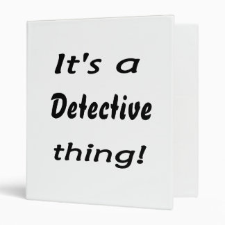 It's a detective thing! vinyl binder
