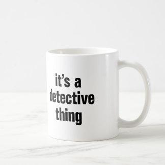 its a detective thing coffee mug