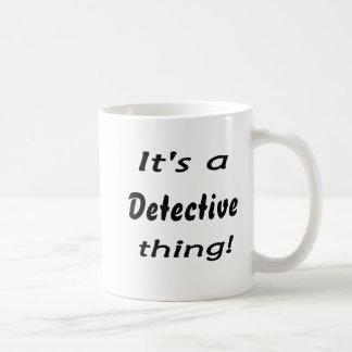 It's a detective thing! mug