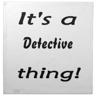 It's a detective thing! printed napkin