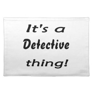 It's a detective thing! place mats