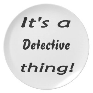 It's a detective thing! plates