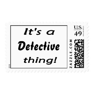 It's a detective thing! postage stamp