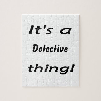 It's a detective thing! puzzles