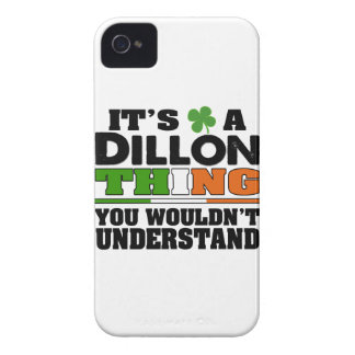 It's a Dillon Thing You Wouldn't Understand. iPhone 4 Case