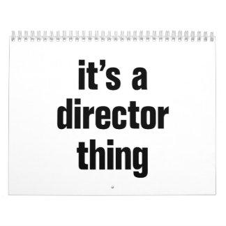 its a director thing calendar