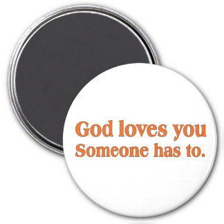 It's a dirty job but God can do it 3 Inch Round Magnet