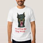 It's a dog-eat-dog world... T-Shirt