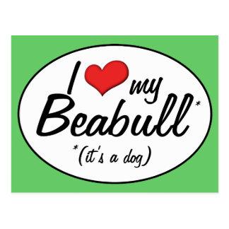 It's a Dog! I Love My Beabull Postcard