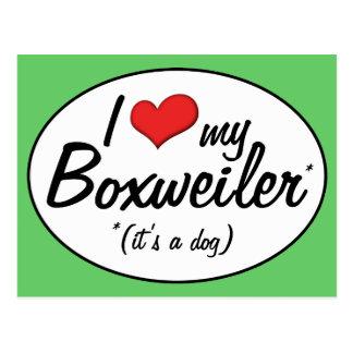 It's a Dog! I Love My Boxweiler Postcard