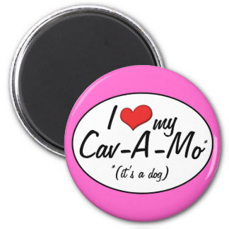 It's a Dog! I Love My Cav-A-Mo Magnets