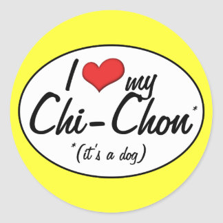 It's a Dog! I Love My Chi-Chon Classic Round Sticker