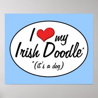 It's a Dog! I Love My Irish Doodle Print