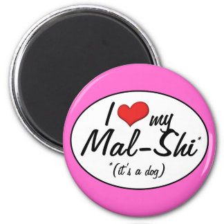 It's a Dog! I Love My Mal-Shi 2 Inch Round Magnet