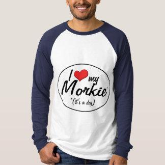 It's a Dog! I Love My Morkie Shirt