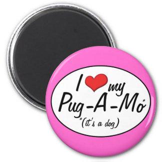 It's a Dog! I Love My Pug-A-Mo Magnets