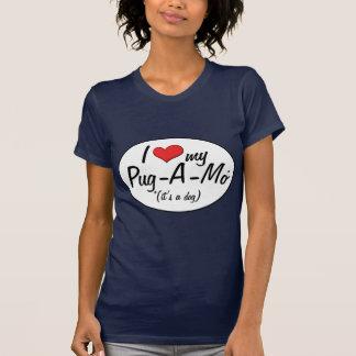 It's a Dog! I Love My Pug-A-Mo Tee Shirts