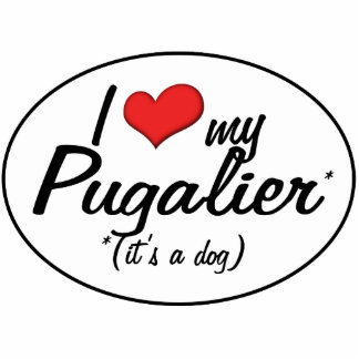 It's a Dog! I Love My Pugalier Acrylic Cut Outs
