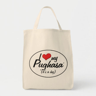 It's a Dog! I Love My Pughasa Bag