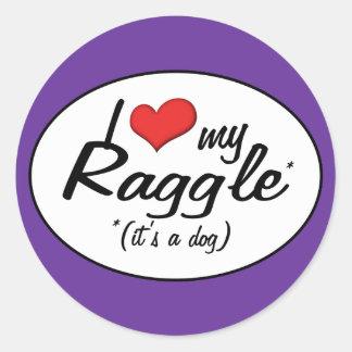 It's a Dog! I Love My Raggle Round Sticker