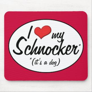 It's a Dog! I Love My Schnocker Mouse Pad