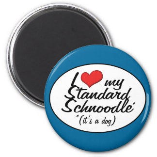 It's a Dog! I Love My Standard Schnoodle 2 Inch Round Magnet