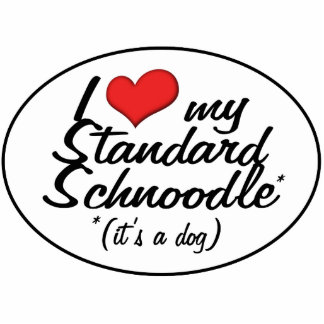 It's a Dog! I Love My Standard Schnoodle Cutout
