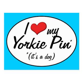 It's a Dog! I Love My Yorkie Pin Postcards