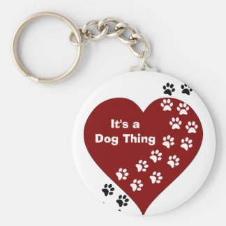 It's A Dog Thing Heart and Paw Print Key Chain Basic Round Button Keychain