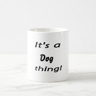 It's a dog thing! classic white coffee mug