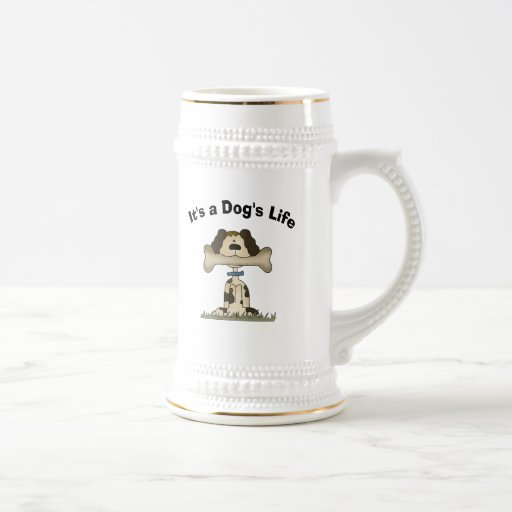 It's A Dog's Life 18 Oz Beer Stein