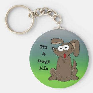 It's A Dog's Life Cartoon Dog Basic Round Button Keychain