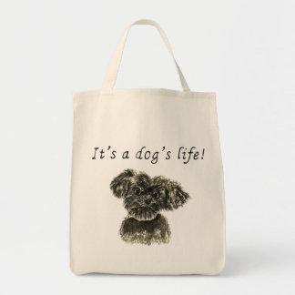 It's a Dog's Life Funny Schnauzer puppy Art Slogan Tote Bag