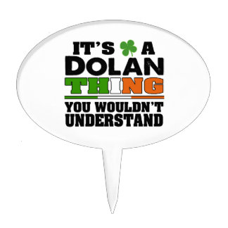 It's a Dolan Thing You Wouldn't Understand. Cake Topper