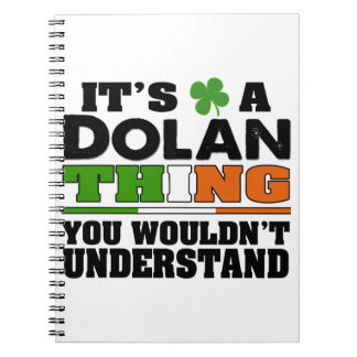 It's a Dolan Thing You Wouldn't Understand. Notebook