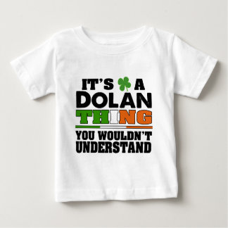 It's a Dolan Thing You Wouldn't Understand. Tee Shirt