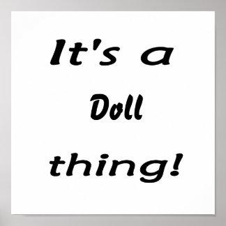 It's a doll thing! print