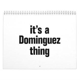 its a dominguez thing calendar