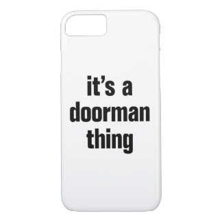 its a doorman thing iPhone 8/7 case