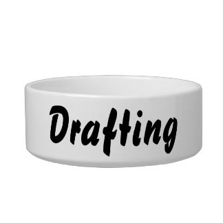 It's a drafting thing! bowl