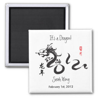 It's a Dragon!  New Born Baby - Year of the Dragon 2 Inch Square Magnet