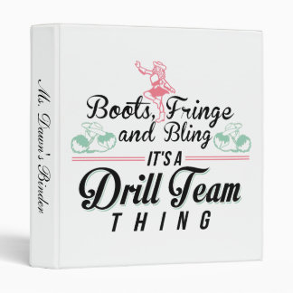 It's a Drill Team Thing 3 Ring Binder
