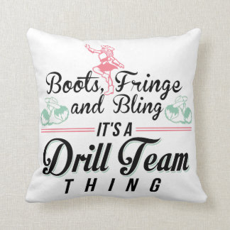 It's a Drill Team Thing Throw Pillow