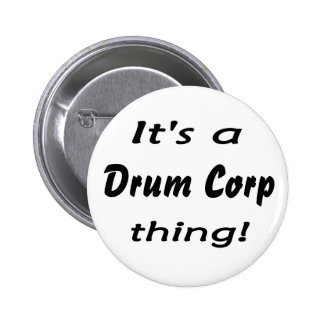 It's a drum corp thing! buttons