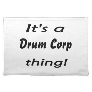 It's a drum corp thing! cloth placemat